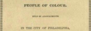 Negro Convention Movement, Philadelphia
